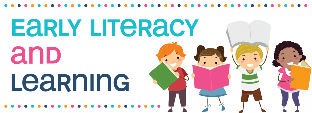Early Literacy & Learning