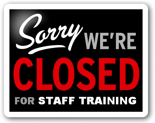 Image result for closed for staff training