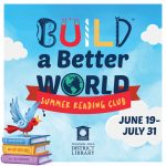 Build A Better World with TADL's 2017 Summer Reading Club