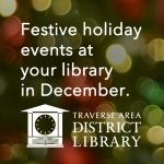 Holiday Events at Your Library