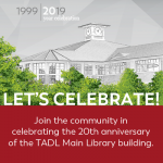 TADL GALA: 20th Anniversary of the Main Library