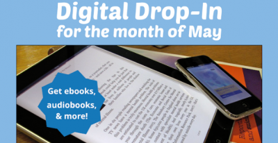 "Image shows the white text ""Digital drop in for the month of May"" on a blue background above an image of a tablet and smart phone."