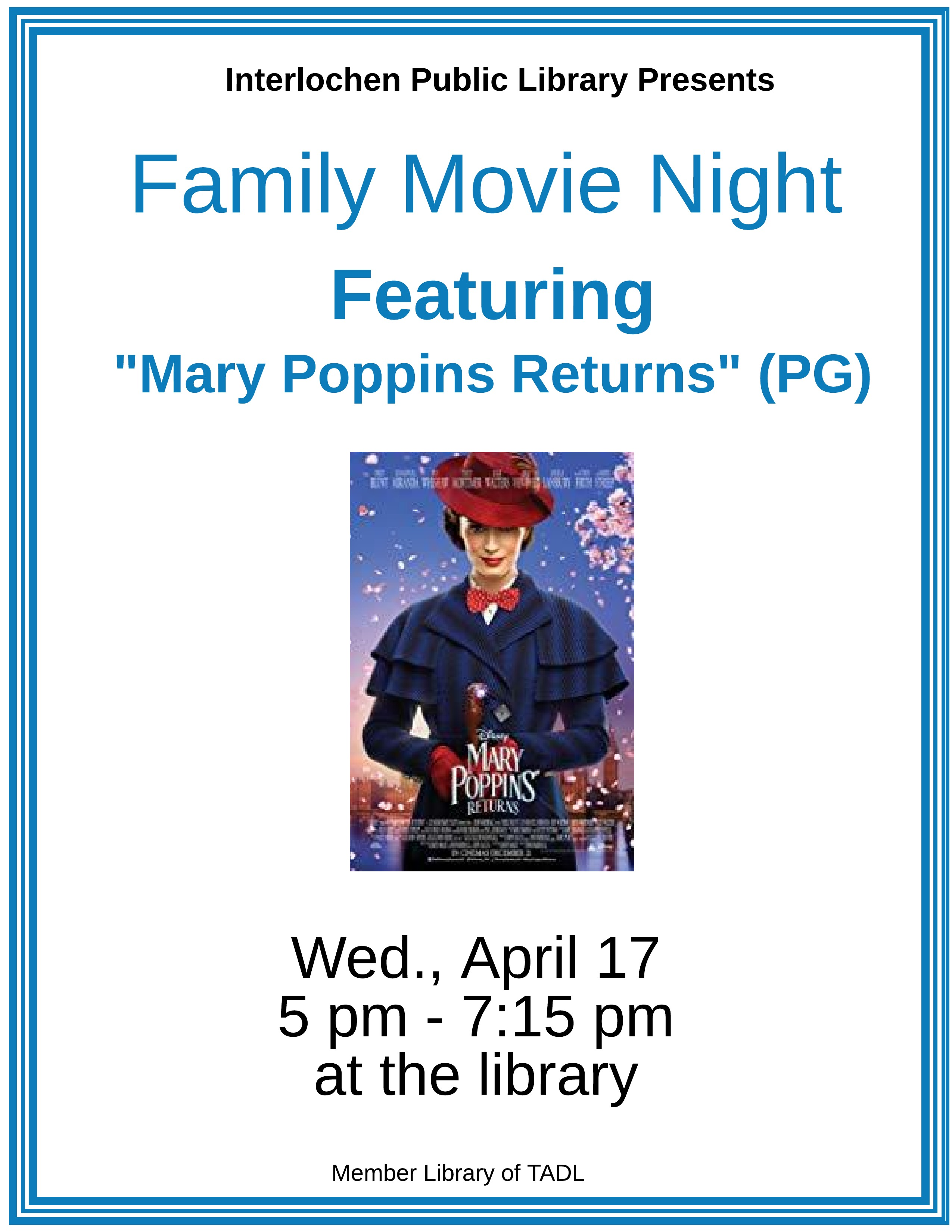 "Free Family Movie Night ""Mary Poppins Returns"" Rated [PG"