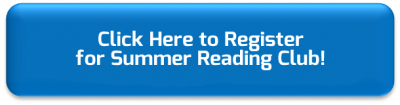 Click here to register for the 2019 Summer Reading Club