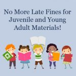 TADL Eliminates Overdue Fines for Children's and Young Adult materials.