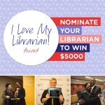 Love My Librarian nominations are open!