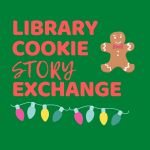 Cookie Story Exchange via Zoom (Limited Spots Available!)