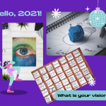 What's Your 2021 Vision (Board)?