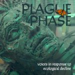 Plague Phase:  Virtual Premiere and Panel Discussion