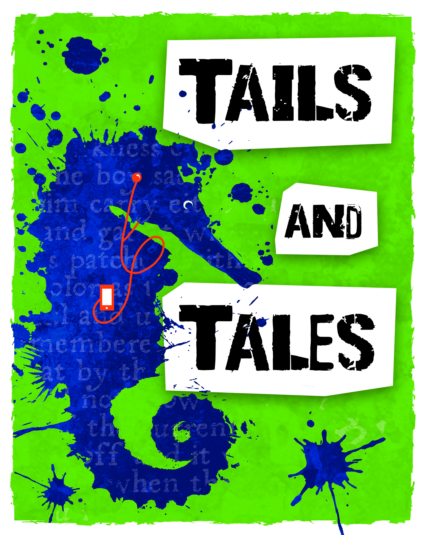 A seahorse with headphones and the slogan Tails and Tales