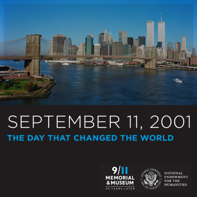 Manhattan skyline pre-9/11 with the date September 11 2001 The Day That Changed the World